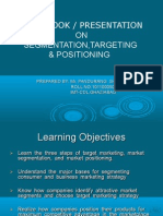 Workbook/Presentation on Segmentation,Targeting and Positioning of Market