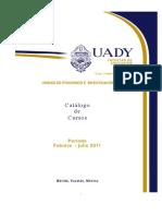 Catalogo de Los Cursos de Posgrado Febrero-julio 2011