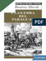 La guerra del Paraguay - Juan Bautista Alberdi.pdf