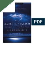 Un caso para el amilenialismo. Entendiendo el fin de los tiempos. Kim Riddlebarger