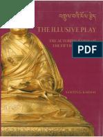 Samten Gyaltsen Karmay - The Illusive Play - The Autobiography of the Fifth Dalai Lama.pdf