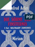 Adler, Manfred - Die Söhne der Finsternis - 2. Teil - Weltmacht Zionismus