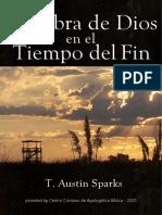 La Obra de Dios en el Tiempo del Fin-T. Austin Sparks