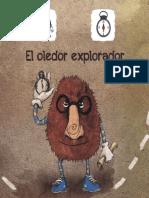 El Oledor Explorador