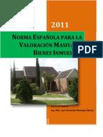Norma Española y Metodologia Avalúo Masivo de Bienes Inmuebles
