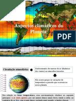 Aspectos climáticos do Planeta.pptx