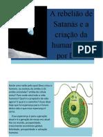 A rebelião de Satanás e a Criação Da Humanidade Por Deus