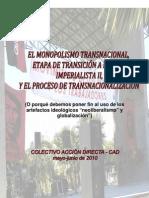 Monopolismo Transnacional v/s Neoliberalismo