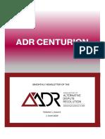 ADR Centurion Volume 1 Issue 6