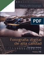 Fotografia digital de alta calidad, 2nd ed, 2006, José María Mellado