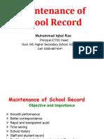Maintenance of SCHOOL RECORD