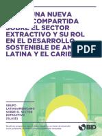 Hacia Una Nueva Vision Compartida Sobre El Sector Extractivo y Su Rol en El Desarrollo Sostenible de America Latina y El Caribe