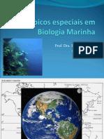 APRESENTAÇÃO TÓPICOS ESPECIAIS EM BIOLOGIA MARINHA.ppt