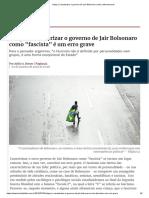 Caracterizar o governo de Jair Bolsonaro como fascista é um erro grave