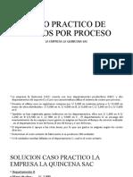 CASO PRACTICO DE COSTOS POR PROCESO. LA QUINCENA pptx