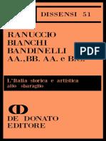 Ranuccio Bianchi Bandinelli - AA., BB. A.A. e B.C. L'Italia storica e artistica allo sbaraglio-De Donato (1974) (1).pdf