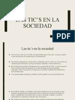 Las Tic's en La Sociedad.