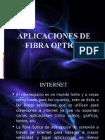 APLICACIONES DE FIBRA OPTICA