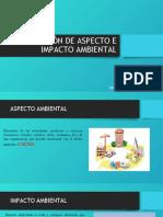 IDENTIFICACIÓN DE ASPECTO E IMPACTO AMBIENTAL