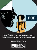 VIOLÊNCIA CONTRA JORNALISTAS E LIBERDADE DE IMPRENSA NO BRASIL RELATÓRIO 2019
