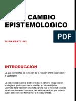 EL CAMBIO EPISTEMOLOGICO