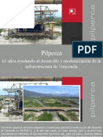 Pilperca - Pilperca, 61 Años Ayudando Al Desarrollo y Modernización de La Infraestructura de Venezuela