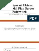 3.10 Konfigurasi Ektensi Dan Dial Plan Server Softswitch.pptx
