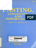 Fasting, Longevity, and Immortality by Johnson, C.W.