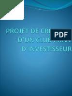 PROJET DE CREATION D'UN CLUB PRIVE D'INVESTISSEUR