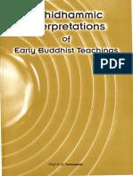 Abhidhammic Interpretations of Early Buddhist Teaching
