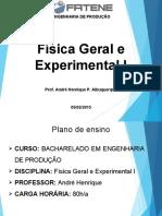 Física Geral e experimental 1 - Aula 1 - ENG.PROD