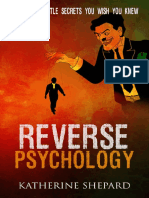 Reverse Psychology_ The Dirty little secrets that you wish you knew ( PDFDrive.com )