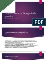 Implicaciones en la ingeniería genética