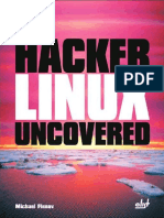 Hacker Linux Uncovered @Spy - by Michael Flenov.pdf