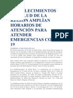 ESTABLECIMIENTOS DE SALUD DE LA REGIÓN AMPLÍAN HORARIOS DE ATENCIÓN PARA ATENDER EMERGENCIAS COVID 19