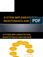 SYSTEM IMPLEMENTATION, MAINTENANCE AND REVIEW