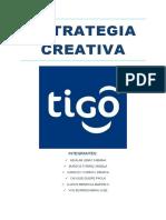 ESTRATEGIA CREATIVA TIGO G5 PUB (1).docx