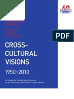 CROSS-CULTURAL VISIONS