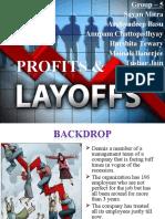 Profit & Layoff