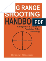 [2016] Long Range Shooting Handbook by Ryan M Cleckner | The Complete Beginner's Guide to Precision Rifle Shooting | CreateSpace Independent Publishing Platform