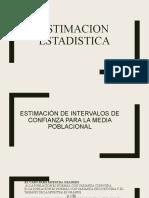 ESTIMACION DE INTERVALOS DE CONFIANZA PARA LA  MEDIA POBLACIONAL
