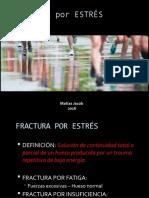 Fractura por ESTRÉS en deportistas 2.pptx