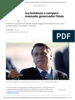 Bolsonaro critica lockdown e compara Maranhão à Venezuela; governador Flávio Dino reage _ Maranhão _ G1