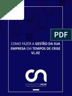 E-BOOK-VOLUME-02-COMO-FAZER-A-GESTÃO-DA-SUA-EMPRESA-EM-TEMPOS-DE-CRISE.pdf