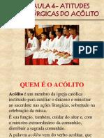 AULA 4 - ATITUDES LITÚRGICAS DO ACÓLITO