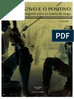 VILLELA, Alice. O negativo e o positivo - A fotografia entre os Asuriní do Xingu.pdf