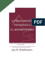 La Masonería Trenzada en El Mormonismo