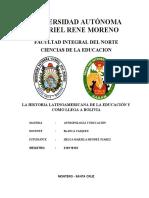 MONOGRAFIA LA HISTORIA LATINOAMERICANA DE LA EDUCACION Y COM,O LLEGA A BOLIVIA
