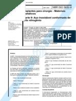 NBR ISO 5832 - Implantes para cirurgia - Materiais metalicos - Parte 9 Aco inoxidavel conformado .pdf