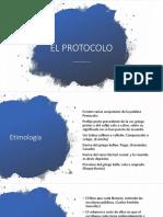 10. El Protocolo
